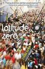 Latitude Zero by Diana Renn (Hardback, 2014)