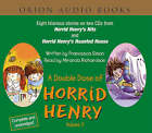 A Double Dose of Horrid Henry: v.2:  Horrid Henry's Nits  AND  Horrid Henry and the Haunted House by Francesca Simon (CD-Audio, 2002)