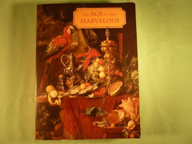 Age Of The Marvellous Joy Kenseth Editor Hood Museum of Art 1991 Softcover