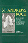 St. Andrews Rock: Future of the Church of Scotland by Bellew Publishing Co Ltd (Paperback, 1992)