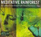 Meditative Rainforest 0052296711221 by Jeffrey Thompson CD