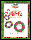 Making Origami Christmas Decorations Step by Step by Michael Lafosse (Paperback / softback, 2002)