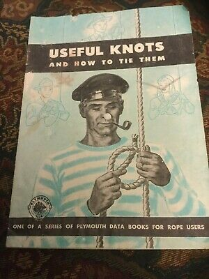 1946 Useful Knots And How To Tie Them Plymouth Data Books For Rope Users Ebay