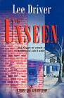 The Unseen by Lee Driver (Paperback / softback, 2009)
