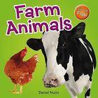Farm Animals by Daniel Nunn (Board book, 2013)