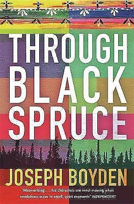 "1 of 1 - ""VERY GOOD"" Boyden, Joseph, Through Black Spruce, Book"