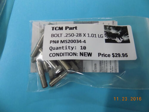 NEW TCM PN# MS20034-4 BOLT .250-28 X 1.01 LG with 8130-3 sold 10 in a package