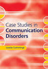 Case Studies in Communication Disorders by Louise Cummings (Hardback, 2016)