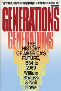 Generations-The-History-of-America-039-s-Future-1584-to-2069-Paperback-by-Str