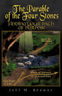 The Parable of the Four Stones by Jeff M Brewer (Paperback / softback, 2008)