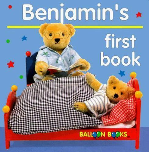 Benjamin's First Book by Balloon Books Staff