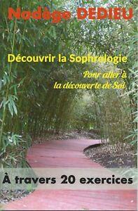 Decouvrir-la-Sophrologie-a-travers-20-exercices-Nadege-DEDIEU