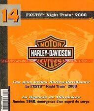 HARLEY DAVIDSON FXSTB 1450 Night Train 2000 Fin des Années 40 1940-1949 Story