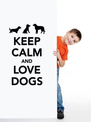 Lovely Vinyl Wall Stickers Many colours /'Keep Calm and Love Dogs/' New UK!
