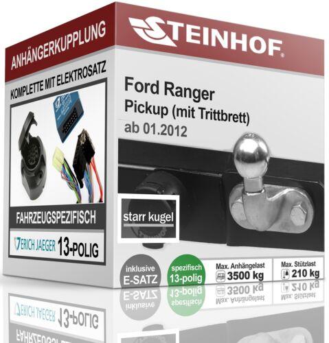 Anhängerkupplung starr FORD RANGER für Trittbrett 2012-2015+E-SATZ 13p SPEZ