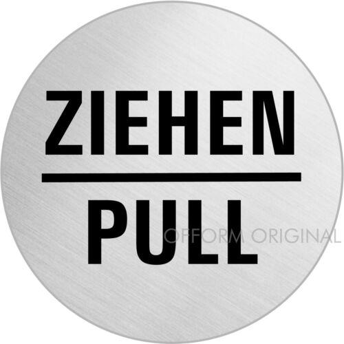 "Pull/"" I Ø 75 mm I Nr.39081 OFFORM Edelstahl Türschild Schild I /""Ziehen"