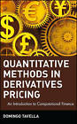 Quantitative Methods in Derivatives Pricing: An Introduction to Computational Finance by Domingo Tavella (Hardback, 2002)