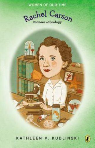 Rachel Carson Pioneer Of Ecology Women Of Our Time Kudlinski, Kathleen V. Pa - $5.59