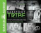 Barefoot Tribe: Take Off Your Shoes and Dare to Live the Extraordinary Life by PH D Palmer Chinchen (CD-Audio, 2014)