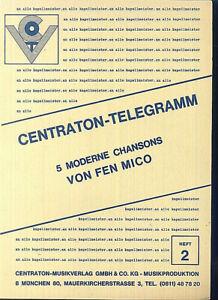 CENTRATON-TELEGRAMM-5-moderne-Chansons-von-FEN-MICO-Heft-2