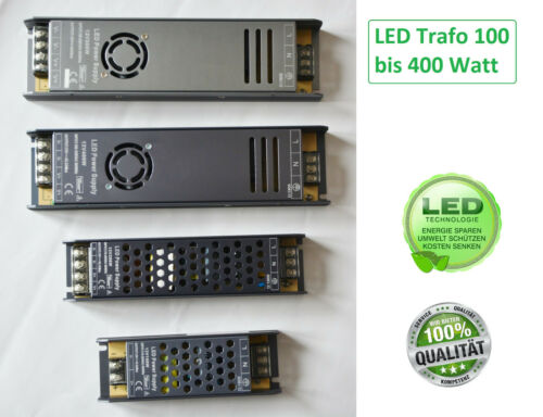 LED Trafo IP20 Netzteil Driver Treiber Transformator DC 12V 24V 100-400 Watt