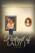 Portrait of Lady J by Marilyn Holdsworth (2016, Paperback)