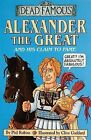 Alexander the Great and His Claim to Fame by Phil Robins (Paperback, 2005)