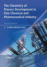 The Chemistry of Process Development in Fine Chemical and Pharmaceutical Industry by Someswara Rao (Hardback, 2007)