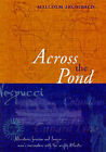 Across the Pond: An Introduction to the Nautical History of the North Atlantic by Malcolm Archibald (Paperback, 2001)