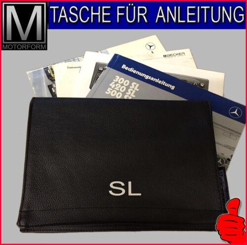 Mercedes SL R107 W107 300SL 560SL TASCHE für Bedienungsanleitung Anleitung NEU