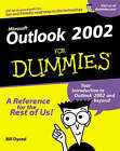Outlook 2002 For Dummies by Bill Dyszel (Paperback, 2001)