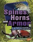 Spines, Horns, and Armor by Jody S Rake (Hardback, 2012)