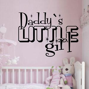 Wall Decal Art Sticker Quote Vinyl Daddy/'s Little Girl Nursery Baby/'s Room K39