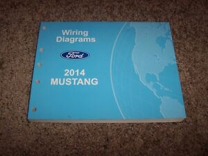 image is loading 2014-ford-mustang-electrical-wiring-diagram-manual -convertible-