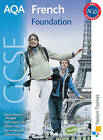 AQA French GCSE Foundation Student Book by Ginny March, Oliver Gray, Jean-Claude Gilles, M. T. Bougard, Steve Harrison (Paperback, 2009)