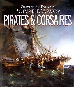 PIRATES-amp-CORSAIRES-PAR-OLIVIER-ET-PATRICK-POIVRE-D-039-ARVOR