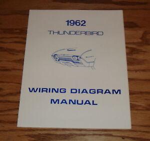 1962 Ford Thunderbird Wiring Diagram Manual 62 | eBay