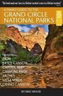 A Family Guide to the Grand Circle National Parks: Covering Zion, Bryce Canyon, Capitol Reef, Canyonlands, Arches, Mesa Verde, Grand Canyon by Eric Henze (Paperback / softback, 2015)