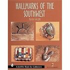 Hall Marks of the Southwest: Who Made it? by Barton Wright (Hardback, 2000)