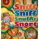 Sniff Sniff Snuffle Snort by Sharon Parsons (Paperback, 2014)