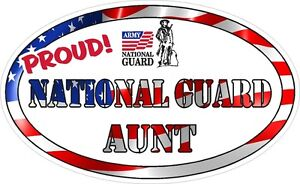 NATIONAL-GUARD-AUNT-MILITARY-VINYL-DECAL-PROUD