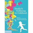 Health and Wellbeing in Childhood by Cambridge University Press (Paperback, 2014)