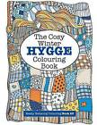The Cosy Hygge Winter Colouring Book by Elizabeth James (Paperback / softback, 2016)