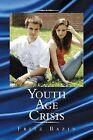 Youth Age Crisis by Fritz Bazin (Paperback / softback, 2013)