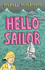 Hello Sailor A Year Spent Adrift and All at Sea by Michael Hutchinson (Paperback, 2009)