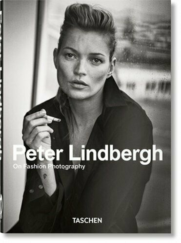 Peter Lindbergh. on Fashion Photography - 40th Anniversary Edition by Lindbergh 8