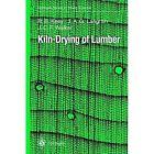 Kiln-Drying of Lumber by T.A.G. Langrish, R.B. Keey, J.C.F. Walker (Paperback, 2011)