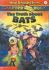 The Truth about Bats by Eva Moore Moore (Hardback, 2000)