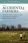 The Accidental Farmers by Tim Young (Paperback, 2011)