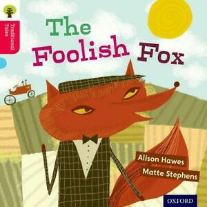 Oxford-Reading-Tree-Traditionnel-Tales-Stade-4-The-Foolish-Fox-Ort